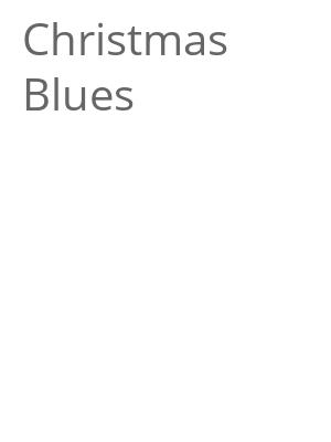 "Afficher ""Christmas Blues"""