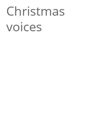 "Afficher ""Christmas voices"""